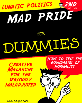 Mad Pride for Dummies